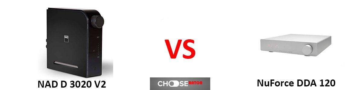 NAD D 3020 V2 vs NuForce DDA 120