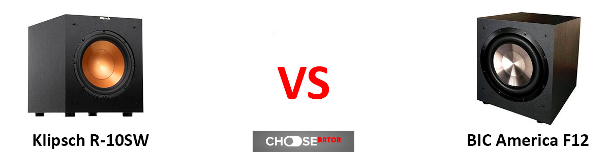 Klipsch R-10SW vs BIC America F12