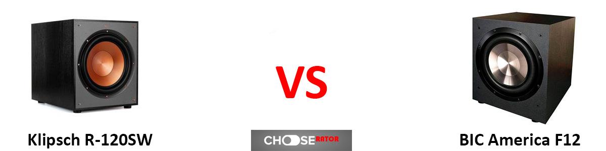 Klipsch R-120SW vs BIC America F12