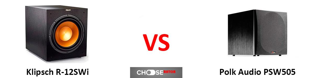 Klipsch R-12SWi vs Polk Audio PSW505