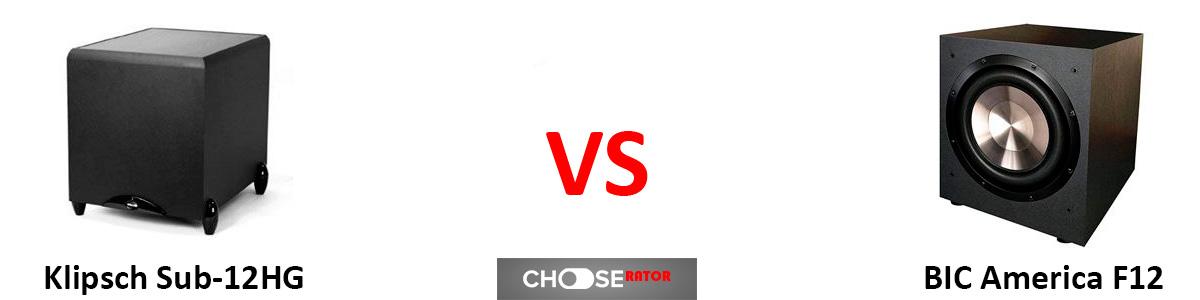 Klipsch Sub-12HG vs BIC America F12