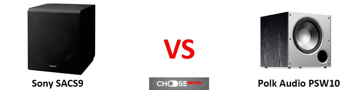 Sony SACS9 vs Polk Audio PSW10