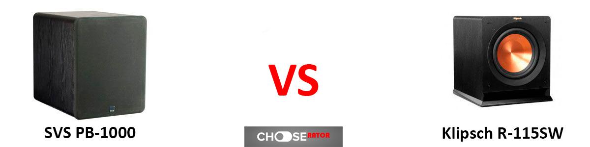 SVS PB-1000 vs Klipsch R-115SW